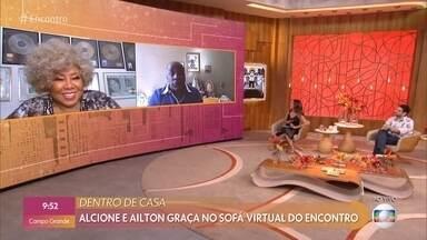 Alcione e Ailton Graça contam histórias no sofá virtual do 'Encontro' - Pâmela Rosa é skatista e escuta Alcione em competições