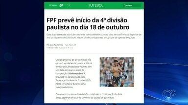 FPF prevê início da 4ª divisão paulista no dia 18 de outubro - Os clubes da quarta e última divisão do Campeonato Paulista têm já uma data prevista para o início da competição: 18 de outubro. A previsão foi apresentada pela Federação Paulista de Futebol (FPF) na terça-feira (11), durante uma videoconferência.