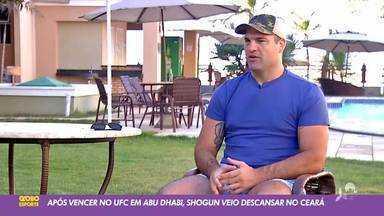 Após vitória no UFC Abu Dhabi, Shogun viaja de férias para o Ceará - Saiba mais em ge.globo/ce