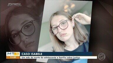 Um mês da morte da adolescente e família cobra justiça - Um mês da morte da adolescente e família cobra justiça.