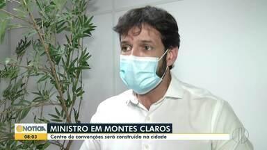 Ministro do turismo visita Montes Claros e anuncia investimento - Ele veio à cidade para assinar o convênio e anunciar a liberação de recursos para a construção do centro de convenções.