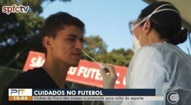 Clubes do Piauí têm acesso a protocolos para volta do futebol - Clubes do Piauí têm acesso a protocolos para volta do futebol