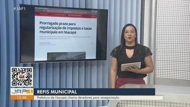 Prorrogado prazo para regularização de impostos e taxas municipais em Macapá - Pagamentos do Refis podem ser feitos até 31 de outubro. Atendimento por WhatsApp acontece de segunda a sexta-feira, de 8h às 12h e de 14h às 17h.