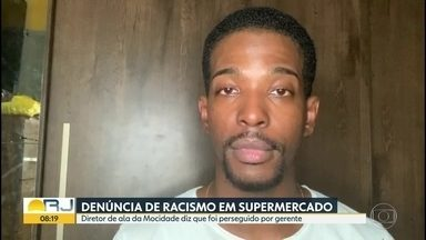 Homem denuncia racismo em supermercado de Madureira - Diretor de ala da Mocidade de Padre Miguel diz que foi perseguido por gerente, que tentou olhar dentro da bolsa dele