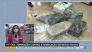 Polícia faz operação contra fabricação de dinheiro falso - Mandados de busca e apreensão foram cumpridos em Curitiba e Cascavel