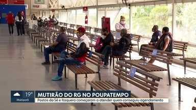 Postos do Poupatempo na Sé e em Itaquera abrem as portas para mutirão do RG - Unidades só vão atender hoje e amanhã quem conseguiu agendar atendimento no último sábado.