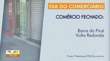 Dia do Comerciário foi de lojas fechadas em cidades no Sul do Rio - Comércio abriu em Angra dos Reis, Barra Mansa, Três Rios e Resende.