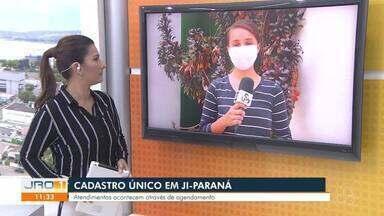 Cadastro único em Ji-Paraná - Atendimentos acontecem através de agendamento.