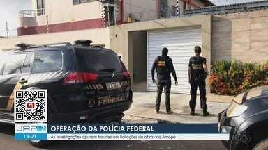 Operação Conluio 2: PF investiga fraudes em licitação de georreferenciamento no Amapá - Empresários e servidores públicos negociavam lances em licitações. Dois mandados de prisão foram cumpridos.