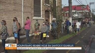 Poupatempo reabre para atendimento presencial e registra filas - Unidades de Santos e Guarujá abriram, mas atendimento vai ser limitado a 30% da capacidade.