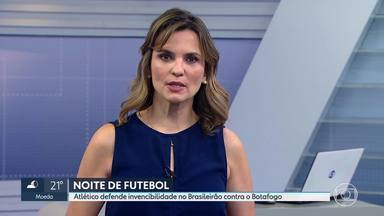 Atlético defende invencibilidade no Brasileirão contra o Botafogo - Pela série A do Campeonato Brasileiro, o Atlético entra em campo contra o Botafogo, no Estádio Nilton Santos, no Rio de Janeiro.