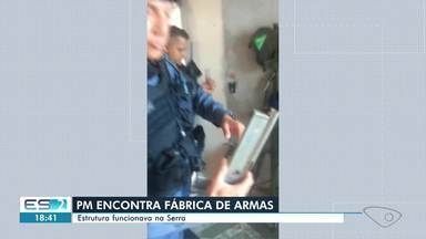 Fábrica clandestina de armas é descoberta na Serra, ES - Confira na reportagem.