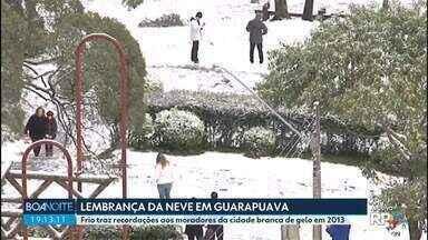 Moradores relembram a neve que caiu no Paraná em 2013 - Frio traz recordações para quem esteve em Guarapuava nesta época e viu a cidade coberta de gelo.