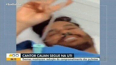 Cauan segue internado na UTI de hospital com coronavírus - Exames apontaram pequena melhora, mas estado é considerado grave.
