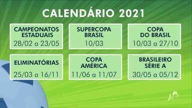 CBF divulga datas para as competições em 2021; confira - Saiba mais em g1.globo/ce