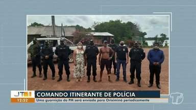 Comando Itinerante da Polícia Militar visita comunidade de Oriximiná - Guarnição da polícia será instalada no local.