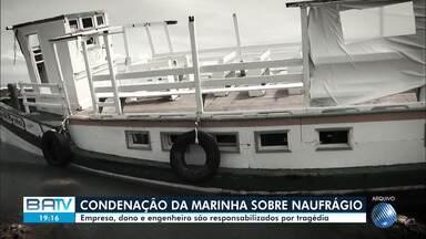 Engenheiro, dono e empresa são condenados por naufrágio com 19 mortos na Bahia - Tragédia aconteceu em 2017, em Mar Grande, que fica na cidade de Vera Cruz. Julgamento foi feito pela Corte Marítima nesta quinta-feira (20).