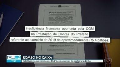 Relatório mostra rombo de R$ 4 bilhões nos cofres da prefeitura do Rio - Um documento do Tribunal de Contas do Município revela um rombo bilionário nas contas da prefeitura do Rio. Especialistas dizem que a situação é delicada e que pode faltar dinheiro até para pagar servidores.