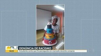 Denúncia de racismo dentro de um supermercado, em São Gonçalo - Estudante diz que foi perseguido por um segurança quando fazia compras