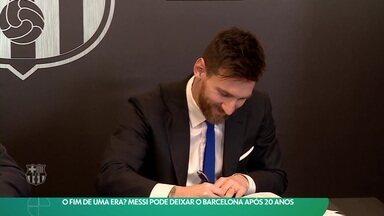 Messi pode deixar o Barcelona após 20 anos - Messi pode deixar o Barcelona após 20 anos