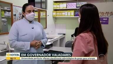 Universidade oferece atendimento odontológico infantil gratuito em Governador Valadares - Ação é voltada para crianças de 0 a 3 anos.