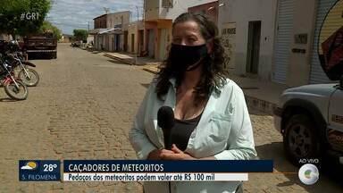 Chuva de meteorito muda rotina dos moradores de Santa Filomena - Pedaços dos meteoritos podem valer até R$ 100 mil