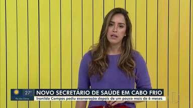 Iranildo Campos pede exoneração do cargo de Secretário de Saúde de Cabo Frio, no RJ - Segundo a Prefeitura, o ex-secretário alegou questões familiares.