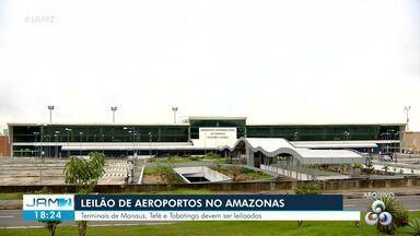 Governo entrega estudos para leilão de aeroportos do AM - Terminais de Manaus, Tefé e Tabatinga devem ser leiloados