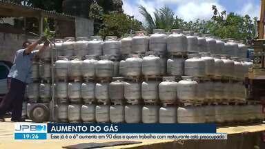 Gás aumenta pela sexta vez na Paraíba - Esse já é o 6º aumento em 90 dias e quem trabalha com restaurante está preocupado.