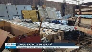 Carga furtada e avaliada em R$ 100 mil é recuperada em Macapá; três são presos - Carga furtada e avaliada em R$ 100 mil é recuperada em Macapá; três são presos