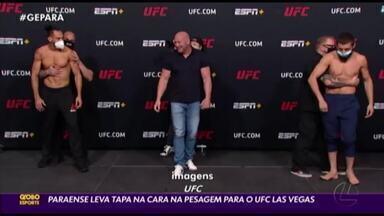 Paraense leva tapa no rosto na pesagem para o UFC Las Vegas - Paraense leva tapa no rosto na pesagem para o UFC Las Vegas