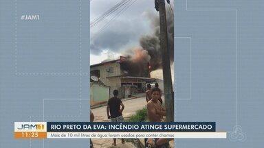 Incêndio atinge supermercado em Rio Preto da Eva, no Amazonas - Mais de 10 mil litros de água foram usados para conter incêndio.
