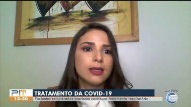 Fisioterapeuta fala sobre tratamento contra sequelas deixadas pela Covid-19 - Fisioterapeuta fala sobre tratamento contra sequelas deixadas pela Covid-19