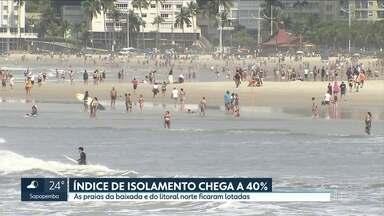 Índice de isolamento social atinge menor número na quarentena com feriado prolongado - Praias ficaram lotadas neste sábado (5). Mais de 150 mil veículos desceram a serra pelo sistema Anchieta-Imigrantes.