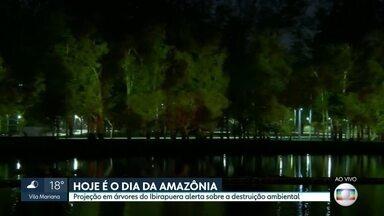 Projeção em árvores do Ibirapuera marca o Dia da Amazônia - Quem passar pelo Parque do Ibirapuera verá uma projeção de árvores em chamas para mostrar como os incêndios devastam nossas matas e florestas. A iniciativa é para marcar o Dia da Amazônia.