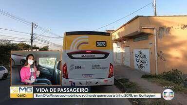 Bom Dia Minas mostra a rotina dos passageiros de ônibus, em Contagem - Equipe acompanha o trajeto da linha 307B, que sai do bairro Sapucaias e vai até a estação de metrô Eldorado.