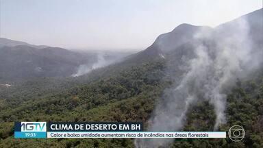 Clima de deserto em Belo Horizonte - O tempo seco e as altas temperaturas, fizeram o Instituto Nacional de Meteorologia e a Defesa Civil de Belo Horizonte, emitir um alerta para baixa umidade nos próximos dias. E os incêndios nas áreas florestais da região metropolitana, estão aumentando muito.