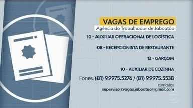 Confira vagas disponívies na Agência do Trabalhador de Jaboatão - Atendimento é presencial, mediante agendamento prévio.