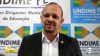 União dos Dirigentes Municipais de Educação de PE sinaliza manutenção de aulas suspensas - Natanael da Silva apontou que não existe segurança na totalidade para retomada das atividades presenciais e que municípios têm dificuldades financeiras.
