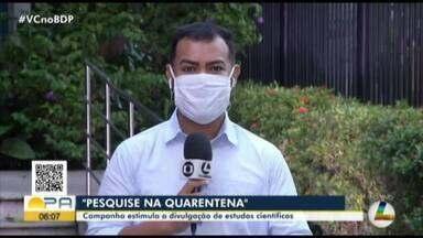 Fapespa cria campanha de incentivo aos desenvolvimento da pesquisa no Pará - Fapespa cria campanha de incentivo aos desenvolvimento da pesquisa no Pará