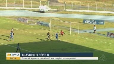 Santos-AP é goleado pelo Altos-PI e se complica na série D - Time de Macapá tem que vencer fora de casa para ainda ter esperança no campeonato.