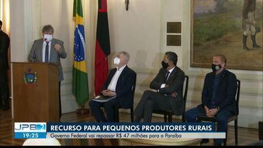Governo Federal vai repassar R$ 47 milhões para a Paraíba - Recurso para pequenos produtores rurais.