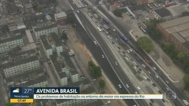 Habitação está entre os problemas no entorno da Avenida Brasil - Série de reportagens mostra o dia a dia e desafios da maior e mais importante via expressa do Rio.
