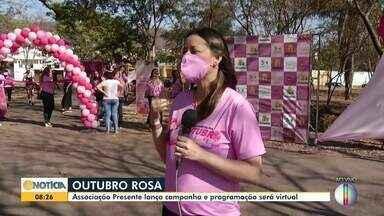 Associação presente lança campanha Outubro Rosa 2020 - Neste ano a programação será virtual.