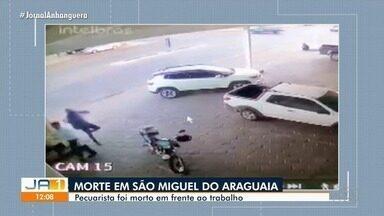 Homem é morto a tiros na porta de loja onde trabalhava, em São Miguel do Araguaia - Vídeo registrou crime.