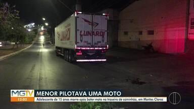 Adolescente morre em acidente de moto em Montes Claros - Vítima bateu o veículo na traseira de um caminhão.