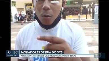 Retirada de objetos de moradores de rua é tema de audiência de conciliação - Episódio foi em 19 de setembro. Justiça já tinha determinado devolução dos pertences pelo GDF.