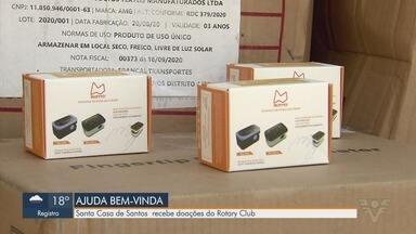 Santa Casa recebe doação do Rotary Club de Santos - Foram doados materiais descartáveis e equipamentos para ajudar no combate ao coronavírus.