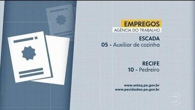 Confira as vagas disponibilizadas através da Agência do Trabalho - Há oportunidades em diferentes cidades pernambucanas nesta segunda-feira (5).