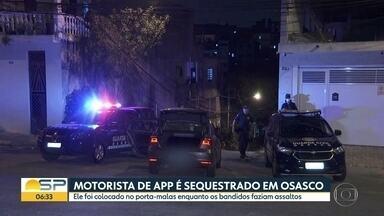 Motorista de aplicativo é sequestrado em Osasco - Ele foi colocado no porta-malas enquanto os bandidos faziam assaltos